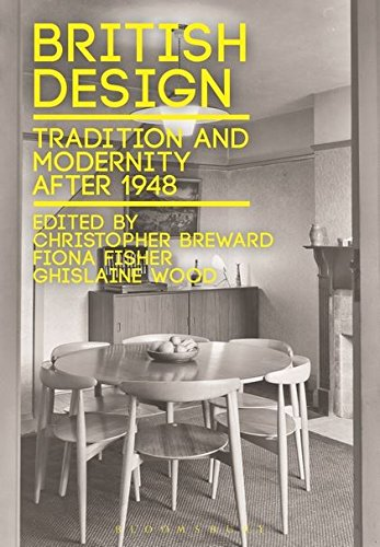 9780857857125: British Design: Tradition and Modernity After 1948