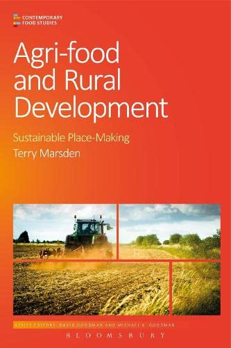 9780857857408: Agri-Food and Rural Development: Sustainable Place-Making (Contemporary Food Studies: Economy, Culture and Politics)