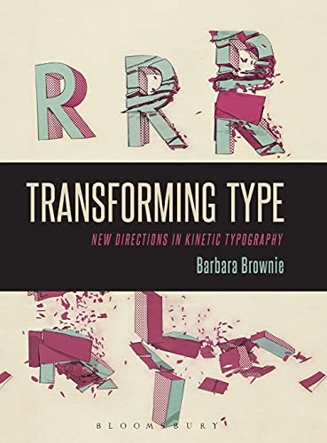 9780857857675: Transforming Type: New Directions in Kinetic Typography