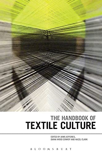 9780857857750: The Handbook of Textile Culture
