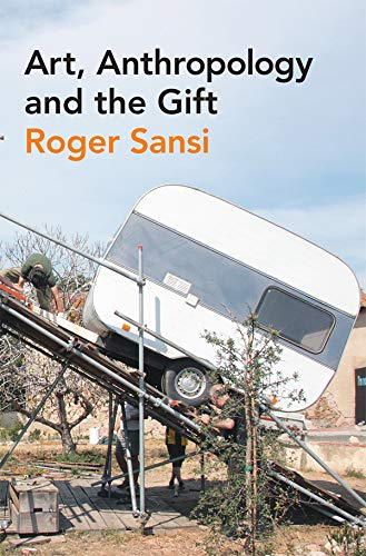 9780857857811: Art, Anthropology and the Gift