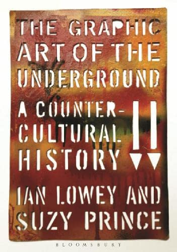 9780857858184: The Graphic Art of the Underground: A Countercultural History