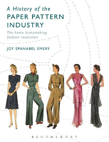 9780857858306: A History of the Paper Pattern Industry: The Home Dressmaking Fashion Revolution