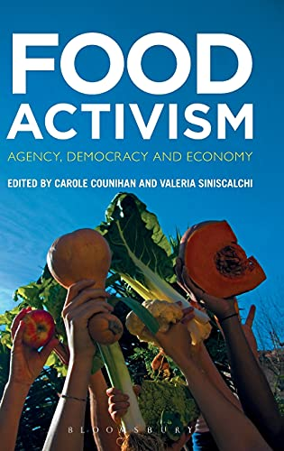 9780857858320: Food Activism: Agency, Democracy and Economy
