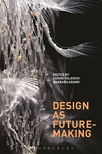 9780857858382: Design As Future-Making