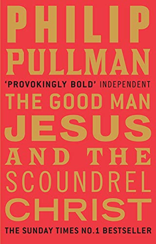 9780857860071: The Good Man Jesus and the Scoundrel Christ