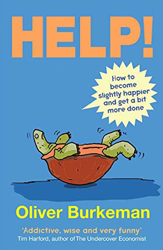 9780857860262: Help!: How to Become Slightly Happier and Get a Bit More Done