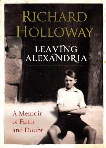9780857860736: Leaving Alexandria: A Memoir of Faith and Doubt