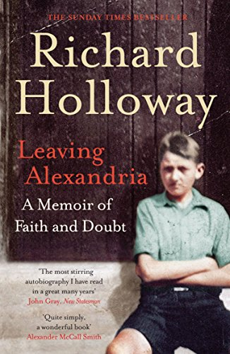 9780857860743: Leaving Alexandria: A Memoir of Faith and Doubt