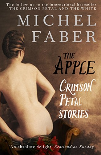 9780857860859: The Apple: Crimson Petal Stories
