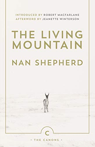 9780857861832: The Living Mountain: A Celebration of the Cairngorm Mountains of Scotland (Canons)