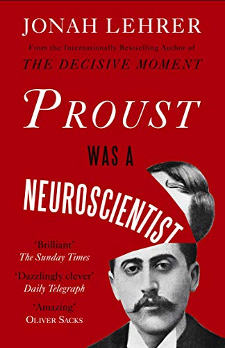 9780857862310: Proust Was a Neuroscientist