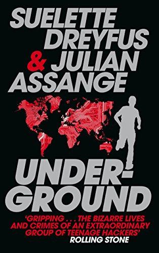 9780857862594: Underground: Tales of Hacking, Madness and Obsession on the Electronic Frontier