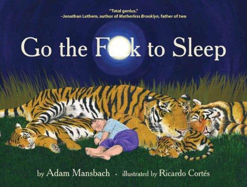 9780857862655: Go the F*** to Sleep
