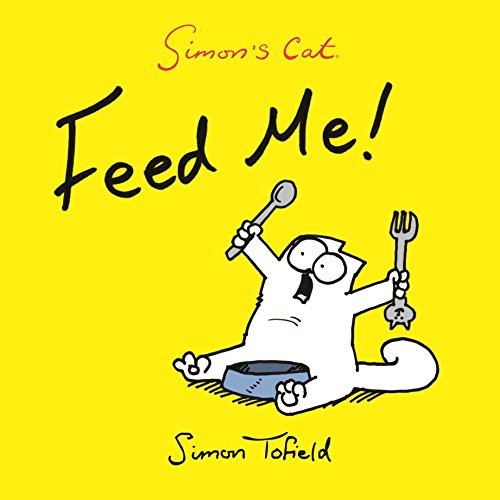 9780857862778: Simon's Cat: Feed Me!