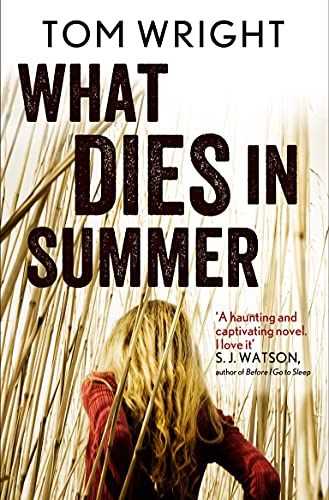 9780857862792: What Dies in Summer