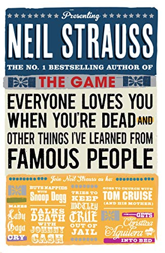 9780857862877: Everyone Loves You When You're Dead: (and Other Things I Learned from Famous People)