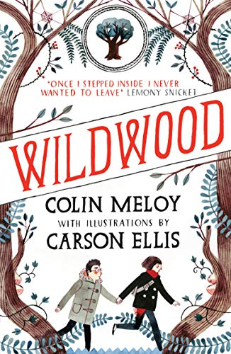 9780857863256: Wildwood (Wildwood Trilogy)