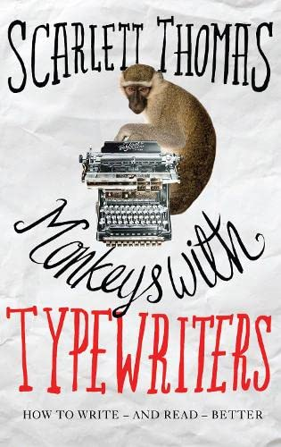 9780857863782: Monkeys with Typewriters: How to Write Fiction and Unlock the Secret Power of Stories