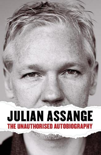 9780857863850: Julian Assange: The Unauthorised Autobiography