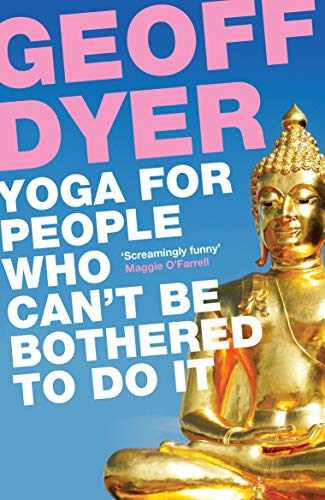 9780857864062: Yoga for People Who Can't Be Bothered to Do It