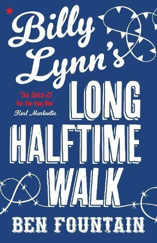 9780857864383: Billy Lynn's Long Halftime Walk