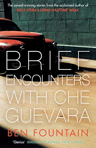 9780857867117: Brief Encounters with Che Guevara