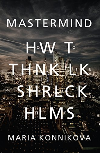 9780857867247: Mastermind: How to Think Like Sherlock Holmes
