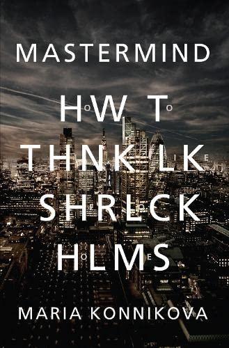 9780857867254: Mastermind: How to Think Like Sherlock Holmes