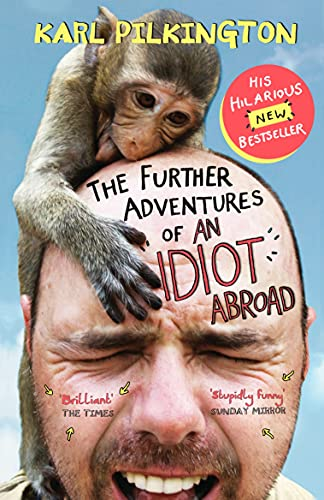 The Further Adventures of an Idiot Abroad: Karl Pilkington