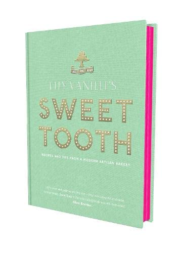 9780857869197: Lily Vanilli's Sweet Tooth: Recipes and Tips from a Modern Artisan Bakery