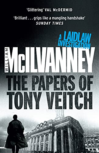 The Papers of Tony Veitch: McIlvanney, William