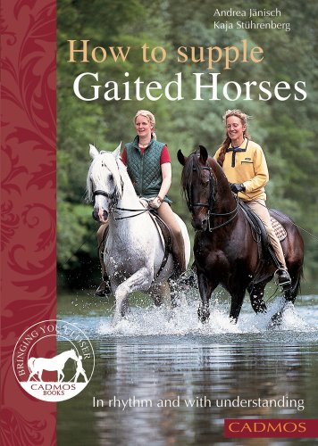 9780857880093: How to Supple Gaited Horses: In Rhythm and with Understanding