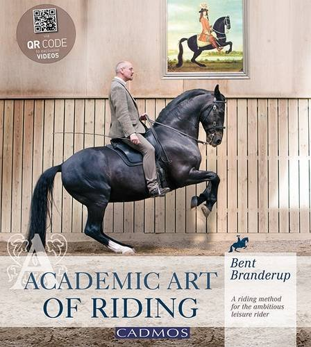 9780857880154: Academic Art of Riding: A Riding Method for the Ambitious Leisure Rider
