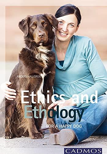 9780857880178: Ethics and Ethology: For a Happy Dog