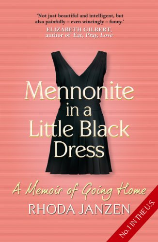 9780805089257 Mennonite In A Little Black Dress A Memoir Of Going