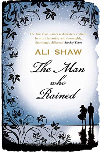 9780857890344: The Man Who Rained