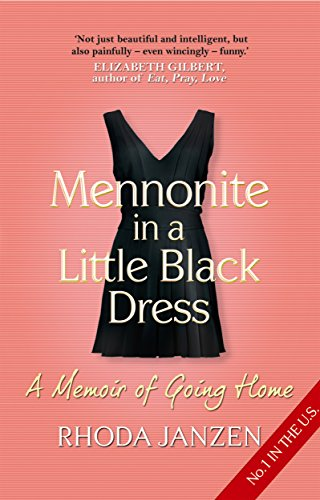 Mennonite in a Little Black Dress: Rhoda Janzen