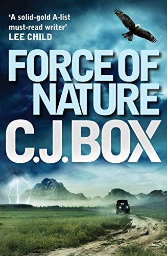 9780857890863: Force of Nature (Joe Pickett)