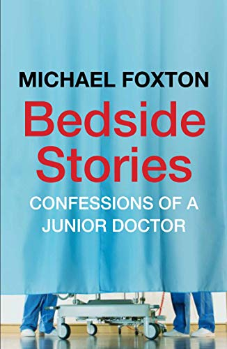 9780857891488: Bedside Stories: Confessions of a Junior Doctor