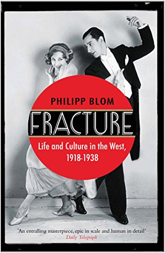 9780857892218: Fracture: Life and Culture in the West, 1918-1938