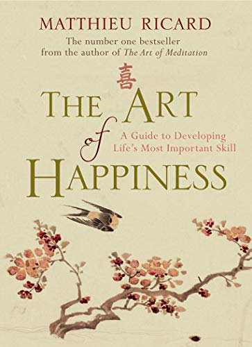 9780857892737: Art of Happiness: A Guide to Developing Life's Most Important Skill