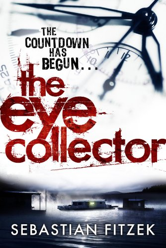 9780857893697: The Eye Collector: A gripping, chilling psychological thriller