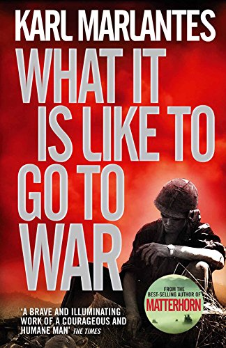 9780857893802: What It Is Like To Go To War