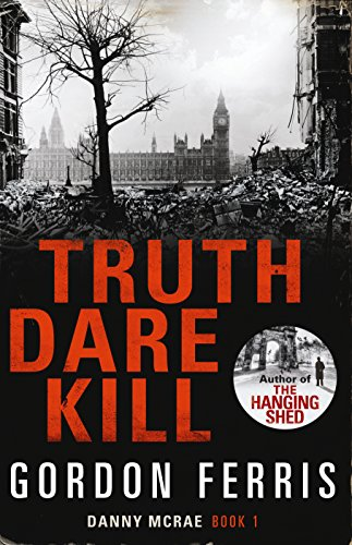 9780857894922: Truth Dare Kill (Danny McRae Series)