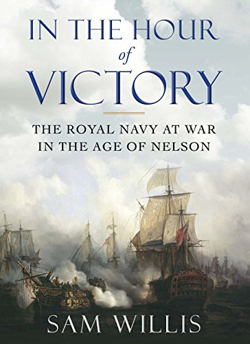 9780857895707: In the Hour of Victory: The Royal Navy at War in the Age of Nelson