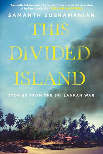 9780857895974: This Divided Island: Stories from the Sri Lankan War