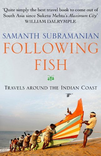 9780857896032: Following Fish: Travels Around the Indian Coast