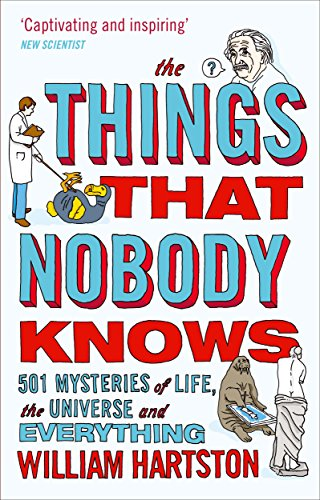 9780857896223: The Things That Nobody Knows: 501 Mysteries of Life, the Universe and Everything