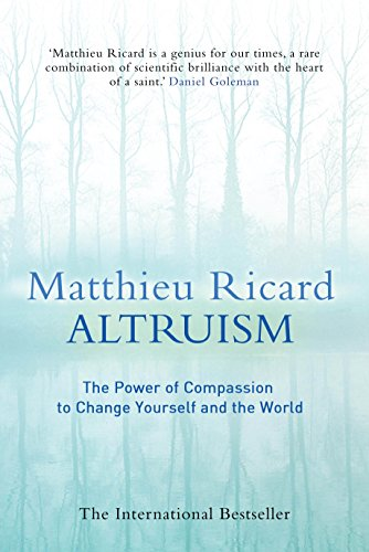 9780857896995: Altruism: The Science and Psychology of Kindness